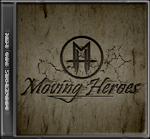 "Moving Heroes ""Dangerous and real"""