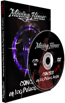 "DVD Moving Heroes: ""Concert at Ice Palace Arena Live"""